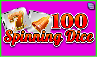 Spiele 100 Spinning Dice - Video Slots Online